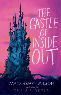 The Castle of Inside Out - Wilson, David Henry