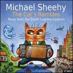 The Cat's Rambles: Music from the Sliabh Luachra Tradition