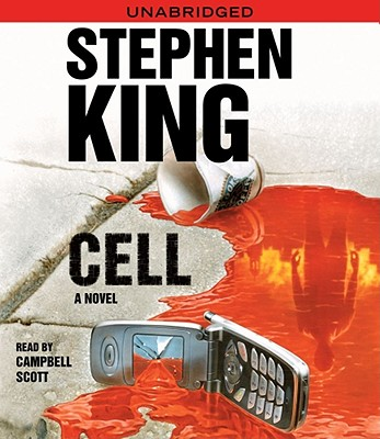 The Cell - King, Stephen, and Scott, Campbell (Read by)