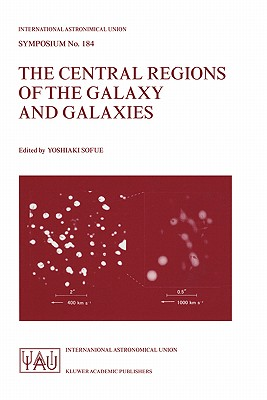 The Central Regions of the Galaxy and Galaxies - Sofue, Yoshiaki (Editor)