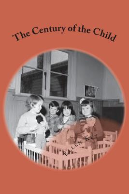 The Century of the Child - Key, Ellen