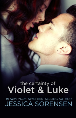 The Certainty of Violet & Luke - Sorensen, Jessica