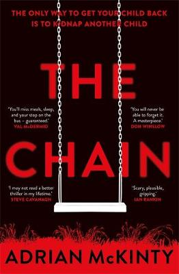 The Chain: The unique and unforgettable thriller of the year - McKinty, Adrian