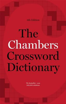 The Chambers Crossword Dictionary - Chambers