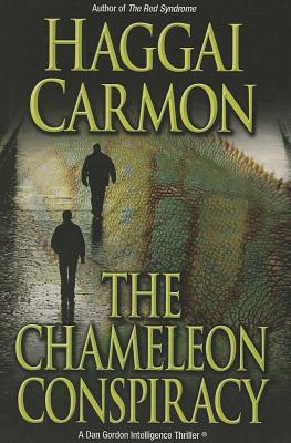 The Chameleon Conspiracy - Carmon, Haggai