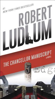 The Chancellor Manuscript - Ludlum, Robert