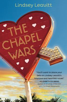 The Chapel Wars - Leavitt, Lindsey