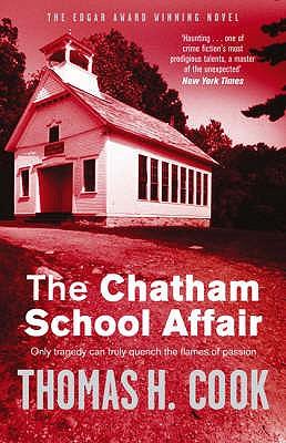 The Chatham School Affair - Cook, Thomas H.