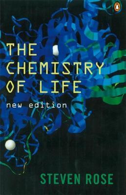 The Chemistry of Life - Rose, Steven