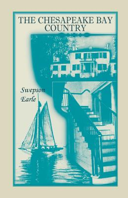 The Chesapeake Bay Country - Earle, Swepson