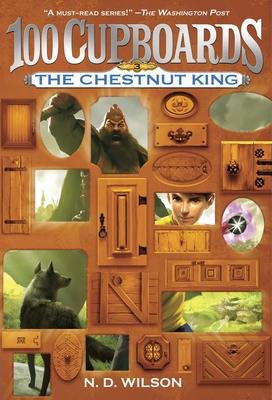 The Chestnut King - Wilson, N D