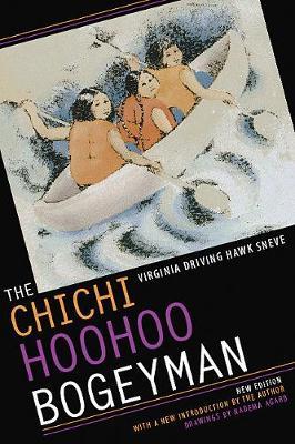 The Chichi Hoohoo Bogeyman - Sneve, Virginia Driving Hawk, and Sneve, Virginia Driving Hawk (Introduction by)