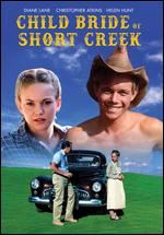 The Child Bride of Short Creek - Robert Michael Lewis