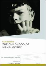 The Childhood of Maxim Gorky - Mark Donskoy