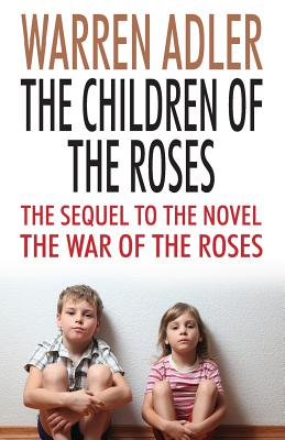 The Children of the Roses - Adler, Warren