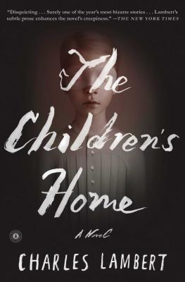 The Children's Home - Lambert, Charles
