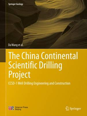 The China Continental Scientific Drilling Project: CCSD-1 Well Drilling Engineering and Construction - Wang Dajun, and Zhang, Wei, and Zhang, Xiaoxi
