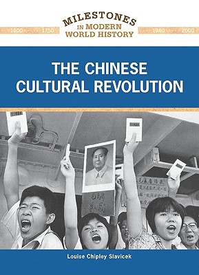 The Chinese Cultural Revolution - Slavicek, Louise Chipley