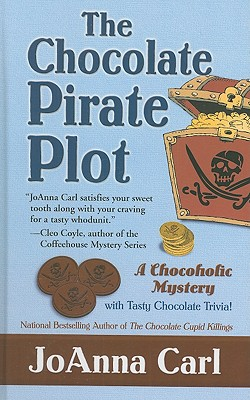 The Chocolate Pirate Plot - Carl, JoAnna