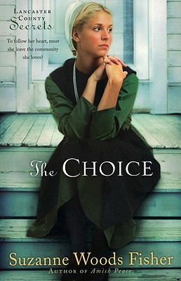The Choice - Fisher, Suzanne Woods