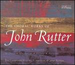 The Choral Works of John Rutter