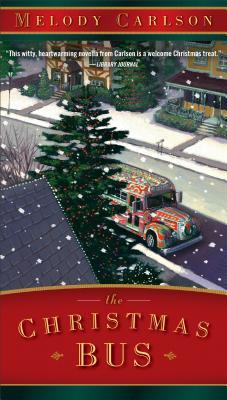The Christmas Bus - Carlson, Melody