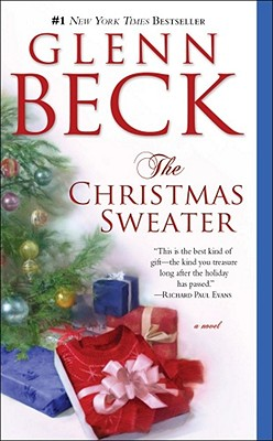 The Christmas Sweater - Beck, Glenn, and Balfe, Kevin, and Wright, Jason