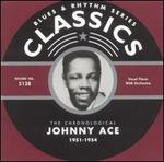 The Chronological Johnny Ace: 1951-1954