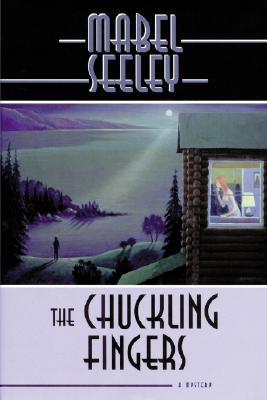 The Chuckling Fingers - Seeley, Mabel
