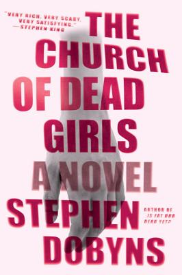 The Church of Dead Girls - Dobyns, Stephen
