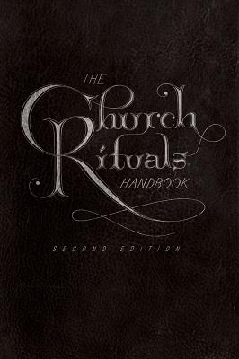 The Church Rituals Handbook - Middendorf, Jesse C