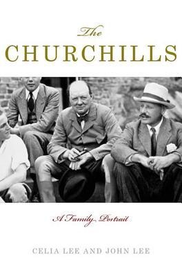 The Churchills: A Family Portrait - Lee, Celia