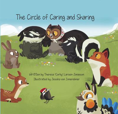 The Circle of Caring and Sharing - Larsen-Jonasson, Theresa Corky