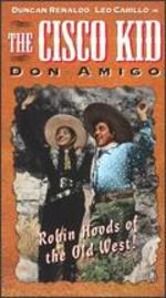 The Cisco Kid Don Amigo -