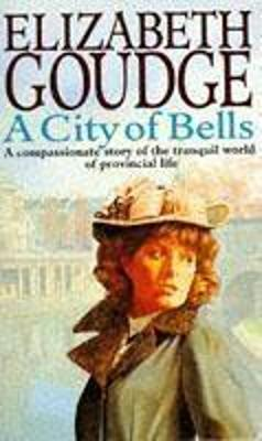 The City of Bells - Goudge, Elizabeth