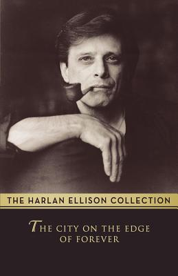 The City on the Edge of Forever - Ellison, Harlan
