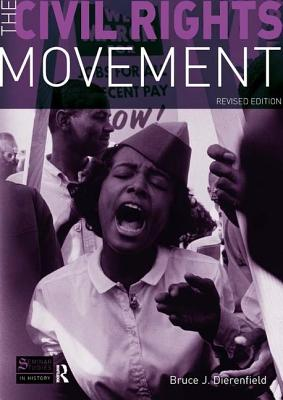 The Civil Rights Movement: Revised Edition - Dierenfield, Bruce J.