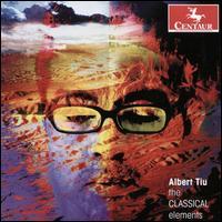 The Classical Elements - Albert Tiu (piano)