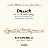 The Classical Piano Concerto, Vol. 5: Dussek - Op. 3, Op. 14, Op .49 - Howard Shelley (piano); Ulster Orchestra