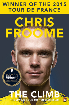 The Climb: The Autobiography - Froome, Chris