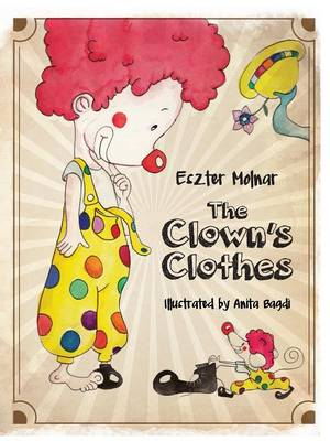 The Clown's Clothes - Molnar, Eszter