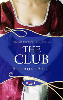 The Club: A Rouge Regency Romance - Page, Sharon