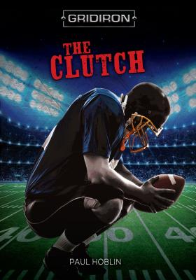 The Clutch the Clutch - Hoblin, Paul