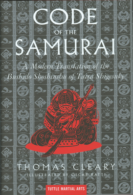 The Code of the Samurai: A Modern Translation of the Bushido Shoshinshu of Taira Shigesuke - Cleary, Thomas