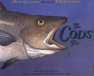 The Cod's Tale - Kurlansky, Mark