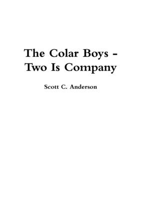 The Colar Boys - Two Is Company - Anderson, Scott C