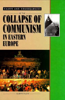 the collapse of communism in eastern and central europe 1989 - the collapse of communism in eastern europe 1989 was a year that changed the face of europe communism collapsed in eastern european countries and the iron curtain was dismantled.