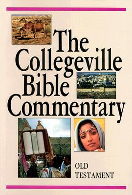 The Collegeville Bible Commentary - Liturgical Press (Creator)