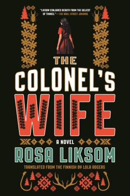 The Colonel's Wife - Liksom, Rosa, and Rogers, Lola (Translated by)