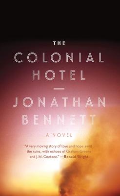 The Colonial Hotel - Bennett, Jonathan